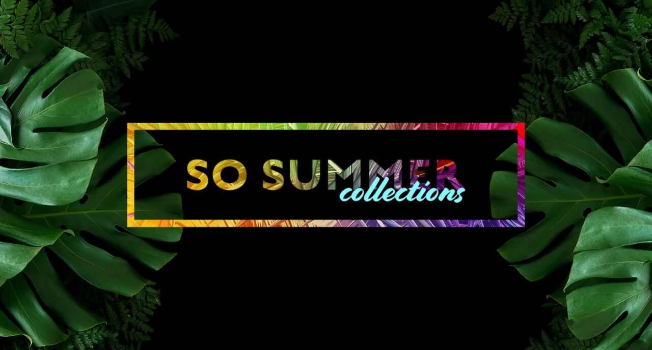 So Summer Collection 2019 a VIP ceny – 4. týždeň zliav